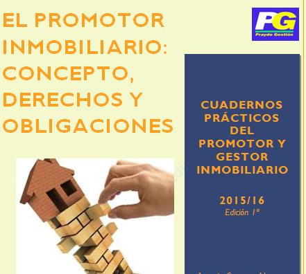 Promotor Inmobiliario y sus Derechos y Obligaciones